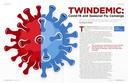 TWINDEMIC: Covid-19 and Seasonal Flu Converge